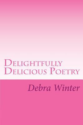 Delightfully Delicious Poetry