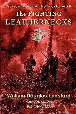 The Fighting Leathernecks