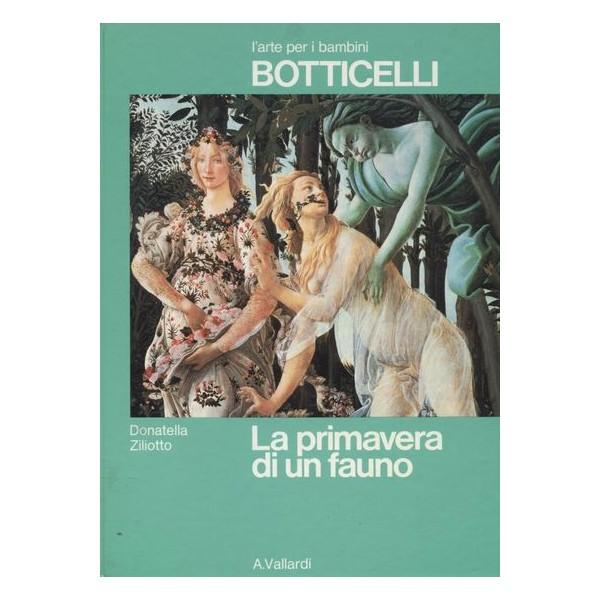 Botticelli. La primavera di un fauno