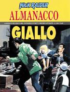 Nick Raider: Almanac...