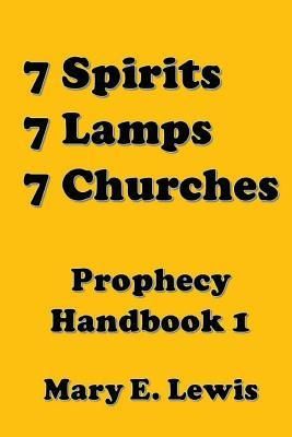 Seven Spirits, Seven Lamps, Seven Churches