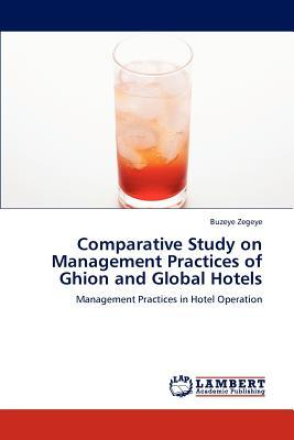Comparative Study on Management Practices of Ghion and Global Hotels