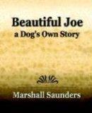 Beautiful Joe a Dog's Own Story