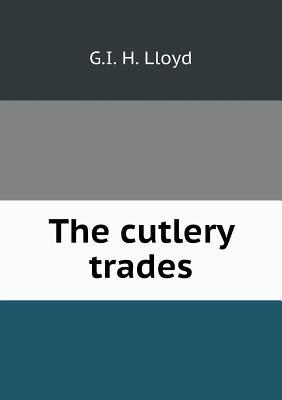 The Cutlery Trades