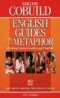 Collins COBUILD English Guides: Metaphor Bk.7