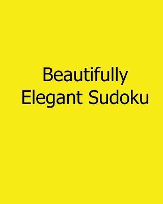 Beautifully Elegant ...