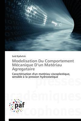 Modélisation du Comportement Mécanique d un Materiau Agregataire