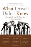 What Orwell Didn't Know