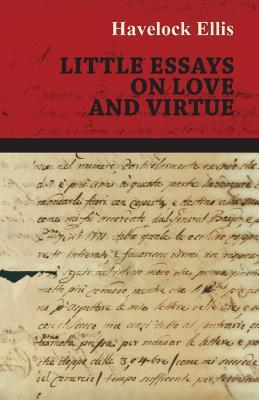 Little Essays on Love and Virtue