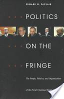 Politics on the Fringe