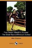 Fred Fenton Marathon...