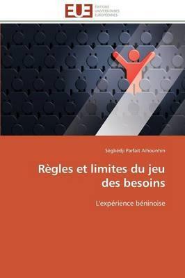 Regles et Limites du Jeu des Besoins