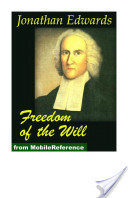 Freedom of the Will (Mobi Classics)