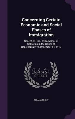 Concerning Certain Economic and Social Phases of Immigration