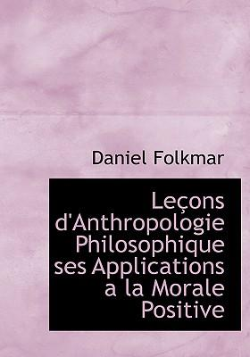 Lecons D'anthropologie Philosophique