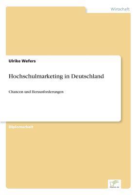 Hochschulmarketing in Deutschland