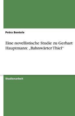 Eine novellistische Studie zu Gerhart Hauptmann