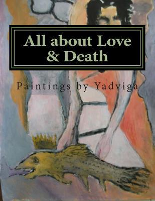All About Love & Death