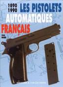 Les pistolets automatiques français, 1890-1990