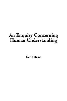 Enquiry Concerning Human Understanding, an