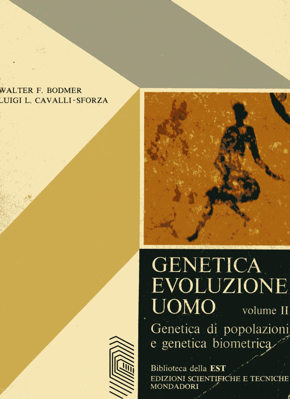 Genetica, evoluzione, uomo Vol.II