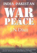India-Pakistan in War and Peace