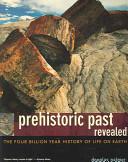 Prehistoric Past Revealed
