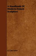 A Handbook of Modern French Sculpture