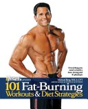 101 Fat-Burning Workouts and Diet Strategies