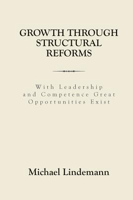 Growth Through Structural Reforms