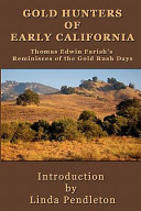 Gold Hunters of Early California