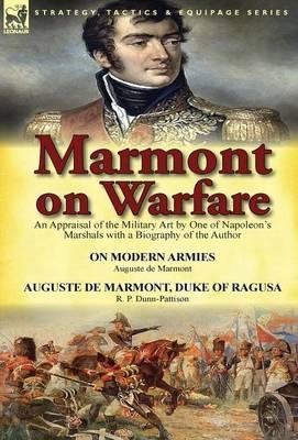 Marmont on Warfare