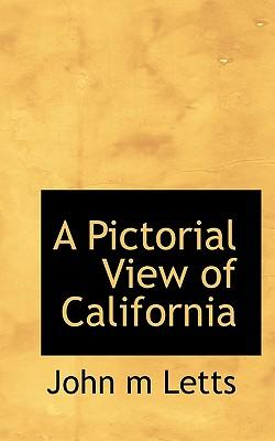 A Pictorial View of California