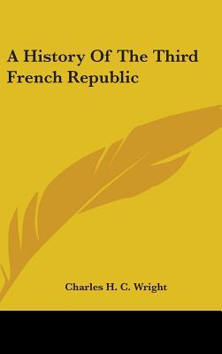 A History of the Third French Republic