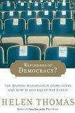 Watchdogs of Democracy?