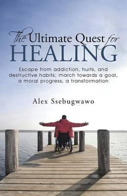 The Ultimate Quest for Healing
