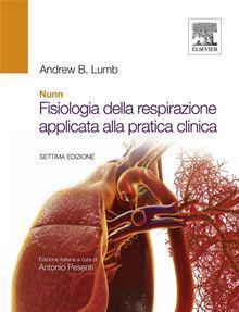 Nunn. Fisiologia della respirazione applicata alla pratica clinica