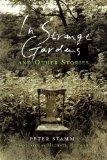 In Strange Gardens a...