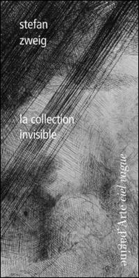 La collection invisibile