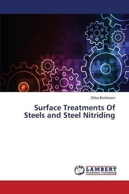 Surface Treatments Of Steels and Steel Nitriding