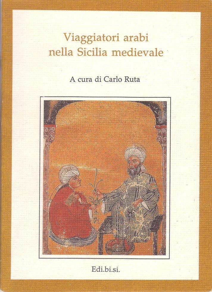 Viaggiatori Arabi nella Sicilia Medievale