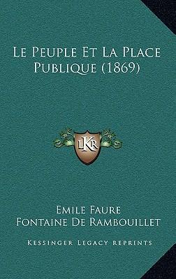 Le Peuple Et La Place Publique (1869)