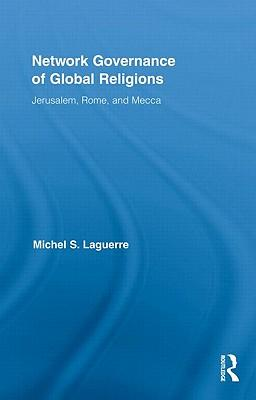 Network Governance of Global Religions