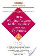 100  Winning Answers to the Toughest Interview Questions