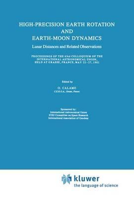 High Precision Earth Rotation and Earth-Moon Dynamics