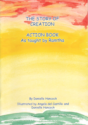 The Story of Creation Action Book, As Taught by Ramtha