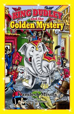 King Dudley and the Golden Mystery