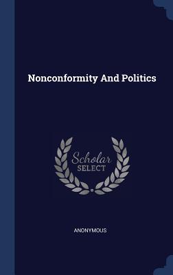 Nonconformity and Politics
