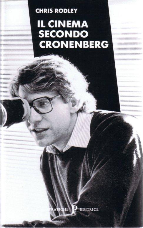 Il cinema secondo Cronenberg