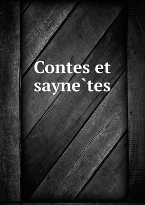 Contes Et Sayne Tes